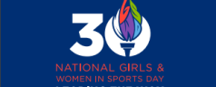 3rd Feb'16: 30th Annual National Girls & Women in Sports Day